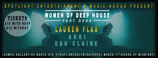 Women of Deep House with Lauren Flax, Akki, and Eau Claire