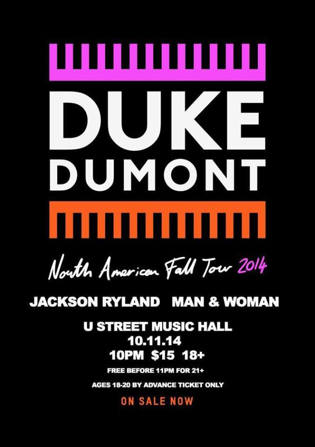HOLY CRAP!  I'm opening for Duke Dumont tonight!